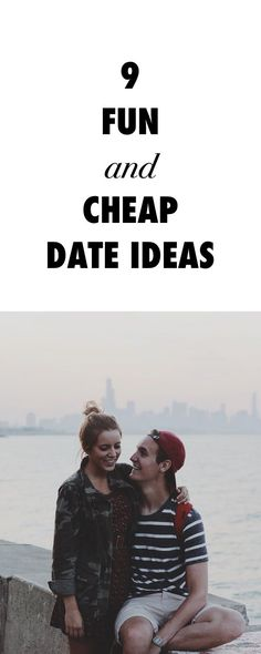 Strapped for Cash? Try These Fun Cheap Date Ideas.