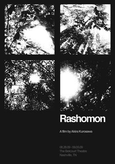 Rashomon (1950), Akira Kurosawa. 4 voices, different stories -which one is the truth? Such a classic.