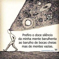 Frases para Facebook - Prefiro o doce silêncio da minha mente | Frases com imagens e recados para Facebook
