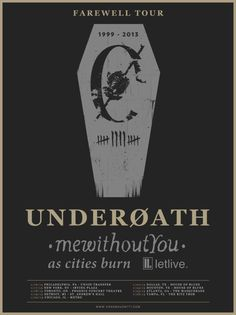 Underoath, mewithoutYou, As Cities Burn, Letlive - most epic night ever.