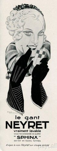 Le Gant Neyret Sphynx gloves (1930). #vintage #ads #1930s #gloves