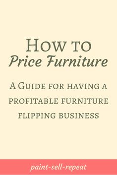 Are you ready to start selling your painted furniture but have no idea how to price it? I've been there! Here is a detailed guide of how I price my furniture and how having a business plan is so vitally important to maintaining your business. I make a GREAT income flipping furniture by following these guidelines!
