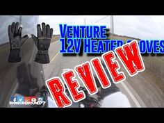 Venture 12v heated gloves review, oblivious cagers Motorcycle Gloves, Rebounding