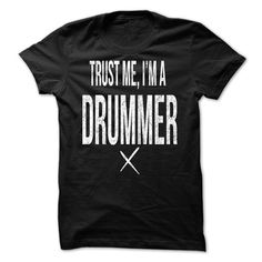 Trust Me Im A Drummer - Do you love to play drums? Then this is the shirt for you. Dont forget to check our other designs. (Music Tshirts)