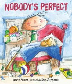 Your best friend is kind of a show-off. Your baby sister is loud. And Mom can be pretty stubborn. Not perfect! But sometimes they come pretty close, and you do, too. David Elliott's winning, tongue-in-cheek text combines with Sam Zuppardi's fresh, kid-friendly illustrations to show that life may be more about patience than perfection, and that focusing on the positive reaps its own rewards.