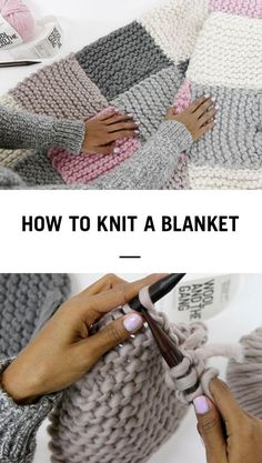 How to knit a blanket by Wool and The Gang by maureen