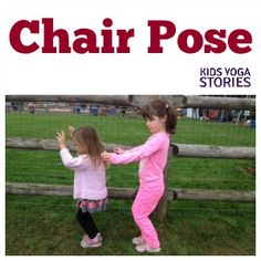 How to Do Chair Pose with Kids (to increase stamina, stability, balance, and strength) | Kids Yoga Stories