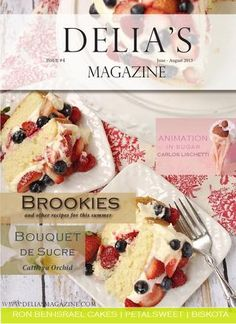 Delia's Magazine #4  Delia's Magazine is an online free cooking magazine which can be found both in Spanish and English, where you can find lots of tips, interviews, tutorials and more surprises