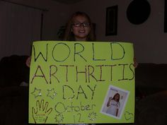 Kaitlyn has juvenile arthritis! She's supporting World Arthritis Day to help #CureArthritis!
