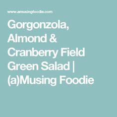 Gorgonzola, Almond &