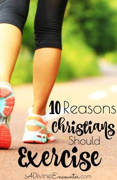 10 Reasons to Exercise (that have nothing to do with the way you look)
