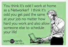 So true!!! That's why I love my job with Rodan and Fields!! If you are looking for a change, or even some extra income, message me today!!! Flexibility, unlimited income potential, no parties, no inventory, and all around YOUR schedule, for as little as 10 hours a week =)