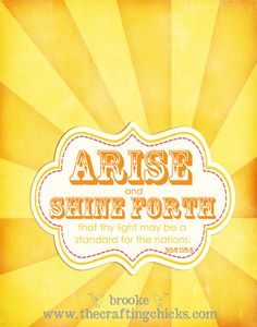 """""""Verily I say unto you; arise and shine forth that thy light may be a standard for the nations"""" D 115:5"""