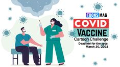 COVID Vaccine Cartoon Challenge Theme: COVID Vaccine Deadline for the vote: March 30, 2021 Rules: You have to draw a cartoon on this theme and submit under this contest page for voting. Voting: Any Toons Mag member will able to vote and most voted entry will appear on the Top. Award: Top 5 position holders […] The post COVID Vaccine Cartoon Challenge 2021 (Open list) (2 submissions) first appeared on Toons Mag and is written by Arifur Rahman. Realistic Dragon, A Cartoon, Submissive, Create Yourself, Challenges, Positivity, Writing, Drawings, March