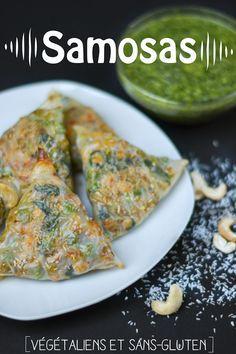 Samosas! Végétaliens et sans-gluten! Mmm! Excellente idée!