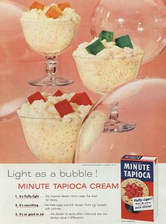 1950s Minute Tapioca Vintage Advertisement ~ Kitsch Kitchen Wall Art  File this one away into the questionable, yet interesting food choice /