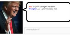Meet Trumpbot.