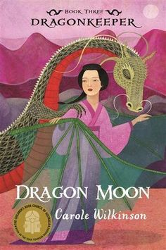 Dragon Moon (The Dragonkeeper, #3) by Carole Wilkinson