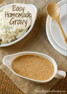Easy Homemade Gravy | Dizzy Busy and Hungry!