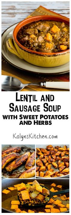 Lentil and Sausage Soup with Sweet Potatoes and Herbs will really hit the spot on a cold spring day! [found on KalynsKitchen.com]