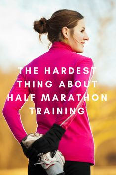 The four things that make training for a half marathon difficult for any runner (no matter how experienced) and what you can do to move past them.