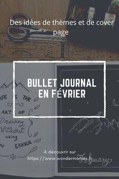 Bullet journal février : idées de pages de garde et de thèmes - Wondermomes