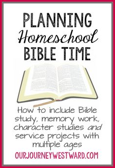 How to study God's Word vibrantly as a homeschool subject