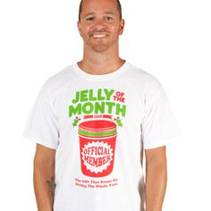Jelly Of The Month T-Shirt- National Lampoon's Christmas Vacation