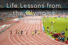Life Lessons from the Olympics - MargaretFeinberg.com