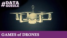 GAME of DRONES #DATAGUEULE 18