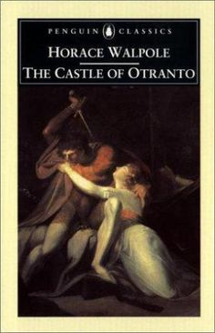 """The Castle of Otranto"" by Horace Walpole. Considered to be the first gothic novel."