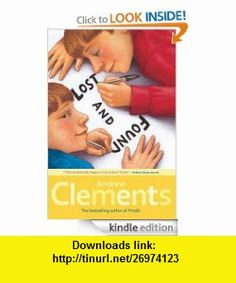 Lost and Found eBook Andrew Clements, Mark Elliott ,   ,  , ASIN: B0070XQN74 , tutorials , pdf , ebook , torrent , downloads , rapidshare , filesonic , hotfile , megaupload , fileserve