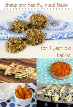 There are two secrets to feeding a one-year-old healthy food without breaking the bank: focus on whole food ingredients and repeat them in new ways throughout the week. These recipes can be adjusted to fit your toddlers needs and taste! http://www.ehow.com/info_8181296_cheap-meal-ideas-1yearold-babies.html?utm_source=pinterest.com&utm_medium=referral&utm_content=article&utm_campaign=fanpage