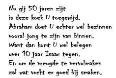 50 jaar abraham gedichten met humor Een korte rijm/gedicht voor op de Abraham. | 50 years birthday  50 jaar abraham gedichten met humor