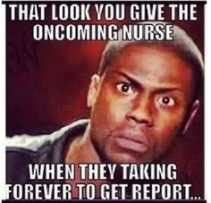 Top 10 Funny Nursing Quotes And Memes To Complete Your Day - http://www.nursebuff.com/2014/03/funny-nursing-quotes-and-memes/