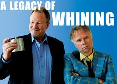 A Legacy of Whining Ross Munro & Robert David Duncan as Mitch and Dunc Signs Of Alcoholism, Friends Reunited, Stop Whining, Laughter, Humor, David, Warning Signs, Fictional Characters, Meet