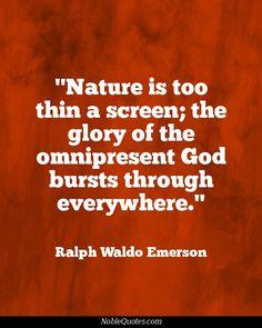 Nature Quotes   http://noblequotes.com/