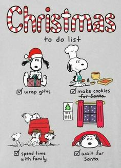 Snoopy Christmas To Do List - Peanuts Peanuts Christmas, Noel Christmas, Christmas Humor, Xmas, Christmas Wreaths, Merry Christmas Funny, Christmas To Do List, Holiday Fun, Charlie Brown Und Snoopy