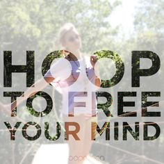 Hoopnotica - Find Yourself in the Hoop Dance Dreams, Hoop Dreams, Electric Daisy Carnival, Good Tutorials, Dance Pictures, Stay Fit, Finding Yourself, Mindfulness, Peace