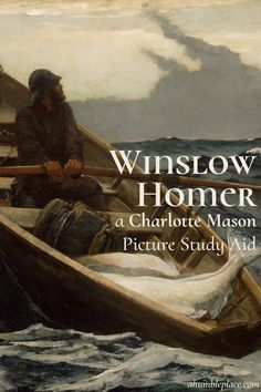 Winslow Homer: a (FREE!) Charlotte Mason Picture Study Aid with six of his works, a brief synopsis of each piece, and a short story from his childhood. Free for use in your homeschool! Montessori Art, Montessori Elementary, History For Kids, Art History, Winslow Homer, Math Books, Teacher Memes, Charlotte Mason, Elementary Art