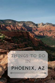 10 Things to Do in Phoenix, Arizona