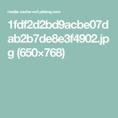 1fdf2d2bd9acbe07dab2b7de8e3f4902.jpg (650×768)