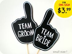 Two Photobooth Props - Wedding Signs with TEXT - Team Bride and team Groom Sing on sticks **** IN STOCK - READY TO SHIP **** ♥ Would you like to make your wedding photobooth special ?!? Just try on this super stylish photobooth props ! :) This set of black signs with white text is awesome for bride and groom photobooth, weddings group photo shoots or just as decor in a vase with flowers ! This set includes : - 1 Black signs with TEXT Team GROOM. - 1 Black signs with TEXT Team BRIDE Each...