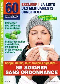 Grippe, Rhume, Toux... Voici 28 Médicaments Sans Ordonnance à Proscrire de Votre Pharmacie.