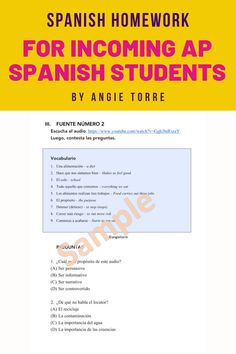 These summer homework assignments accomplish three things: They keep students exposed to Spanish during summer months or semester breaks, provide preparatory practice for each section of the #APSpanish Language and Culture Exam and provide training wheels in the form of vocabulary and sheltered language for the reading and audio sources. They will prepare students for the rigor of AP Spanish without overwhelming them. For Spanish 3 & 4 students preparing to take AP Spanish after a break. Summer Homework, Ap Spanish, Grammar And Vocabulary, Spanish Teacher, Spanish Language, Interactive Notebooks, Textbook, Lesson Plans, Curriculum