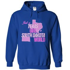 Just A ( ^ ^)っ Texas Girl In A South Dakota World T-Shirt!Just A Texas Girl In A South Dakota World T-Shirt!