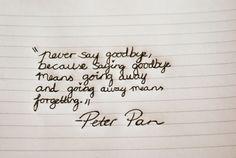 `~ Peter Pan