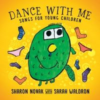 Sharon Novak | Dance With Me: Songs for Young Children