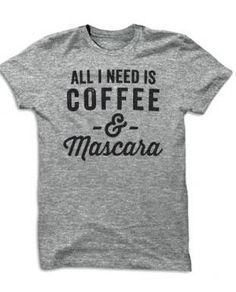 EASTER SALE 20% OFF Coffee tee coffee and mascara tee