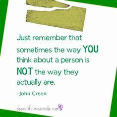 Inspirational quotes:  John Green